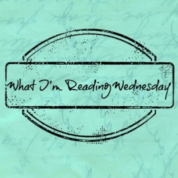 What I'm Reading Wednesday
