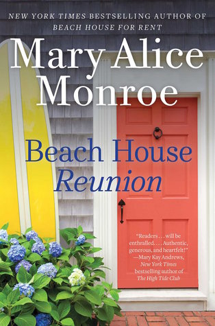 Book Review: Beach House Reunion by Mary Alice Monroe