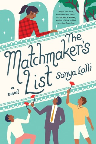 The Matchmaker's List by Sonya Lalli – A Book Review