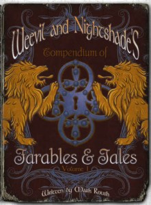 Weevil and Nightshade's Compendium of Farables and Tales