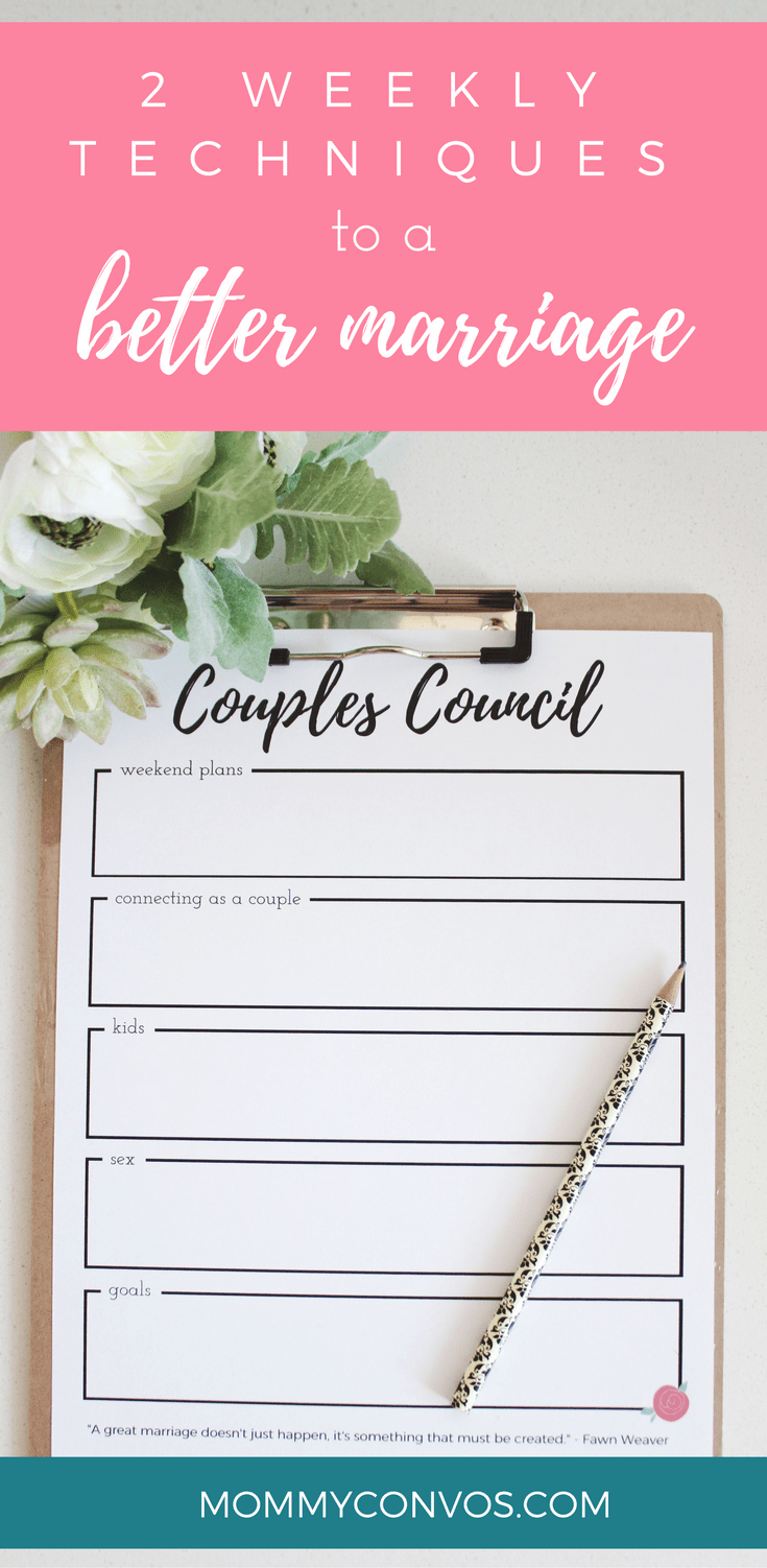 2 Weekly Techniques to a Better Marriage. Better marriage tips and tricks. 2 ways to a better marriage. Marriage tips. Marriage advice. free printables. marriage printables. Couples council agenda. Family Council printables. Family council.