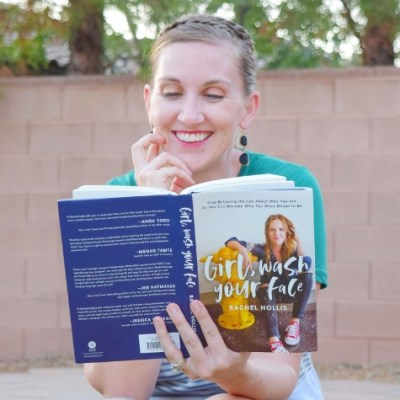 Book Review: Girl Wash Your Face- Rachel Hollis