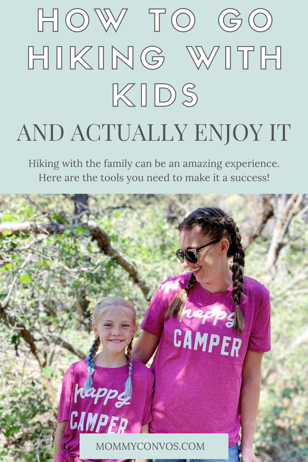 hiking with kids, how to hike with little kids, camping as a family, glamping, hiking, how to hike with kids, family hike