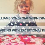 Williams Syndrome Wednesday: Crafting with Exceptional Kids