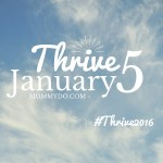 #Thrive2016: Thrive5 January