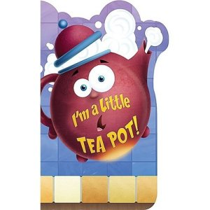Im-a-Little-Tea-Pot-Big-Board-Books