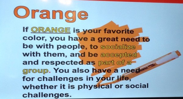 If your favorite color is ORANGE, you are...