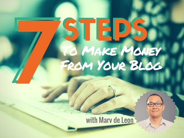 7-steps-to-make-money-from-your-blog-poster