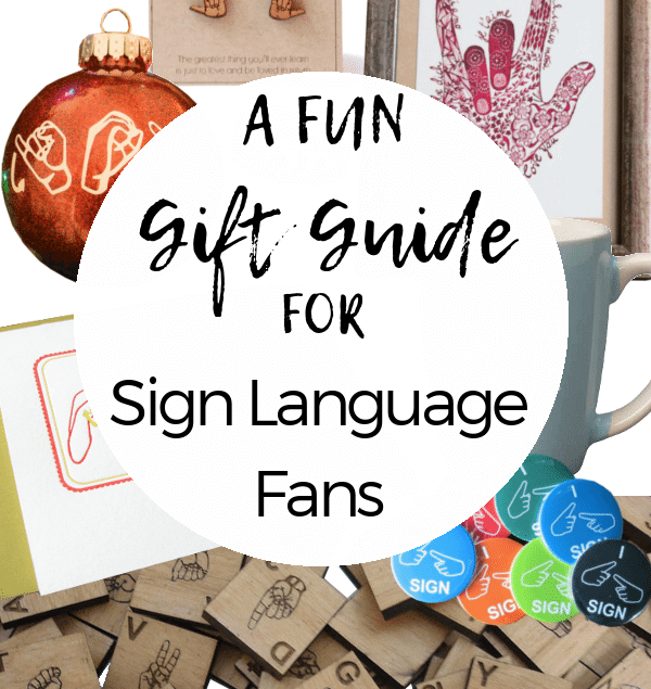Know someone that love to sign? Here's a fun gift guide for sign language fans!