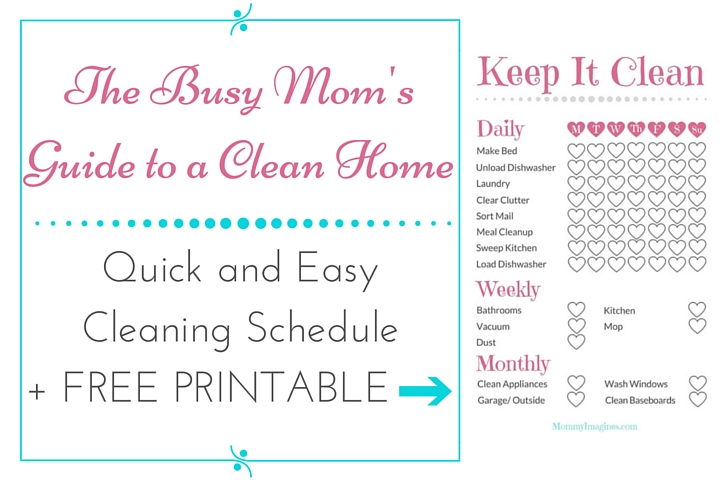 photograph regarding Printable Cleaning Schedule for Working Moms referred to as Simple and Straightforward Cleansing Timetable + Free of charge Printable - Mommy