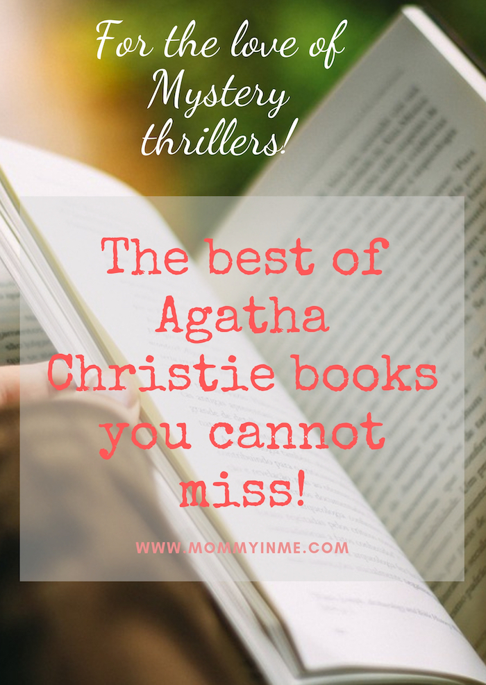 gatha Christie is best known for her Mystery Crime thrillers. Read the best Agatha Christie books you cannot miss for sure #AgathaChristie #thrill #mystery #book #readers #novel #booklovers