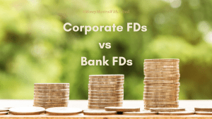 What are Corporate FDs?