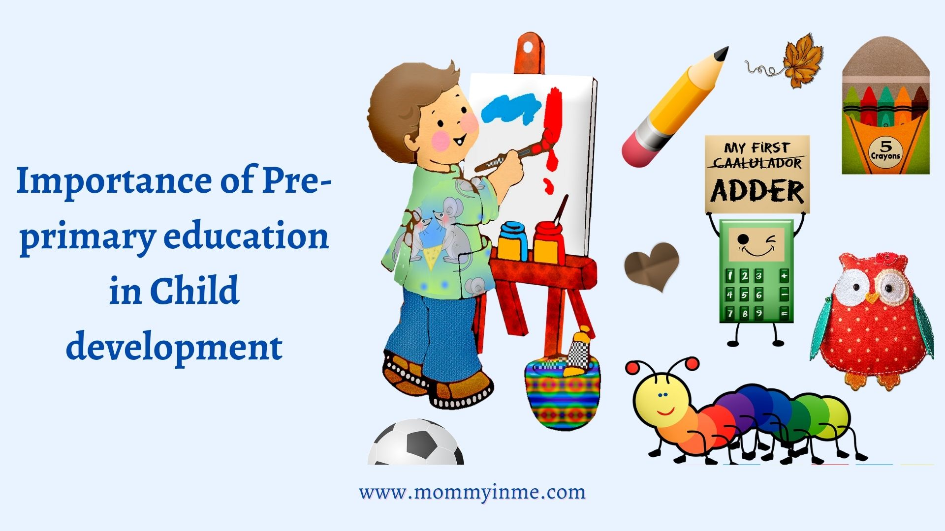 Importance of Pre-primary education in Child development