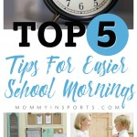 Top 5 Tips for Easier School Mornings