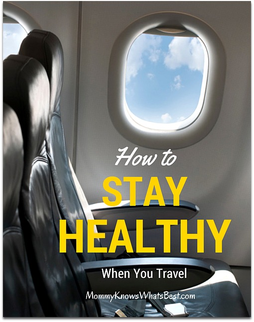 how to stay healthy when you travel