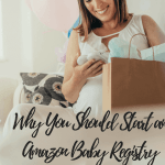 Why You Should Start an Amazon Baby Registry