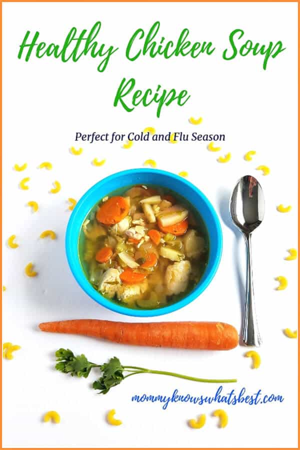 Healthy Chicken Soup Recipe: The best chicken soup recipe to help you get through cold and flu season.