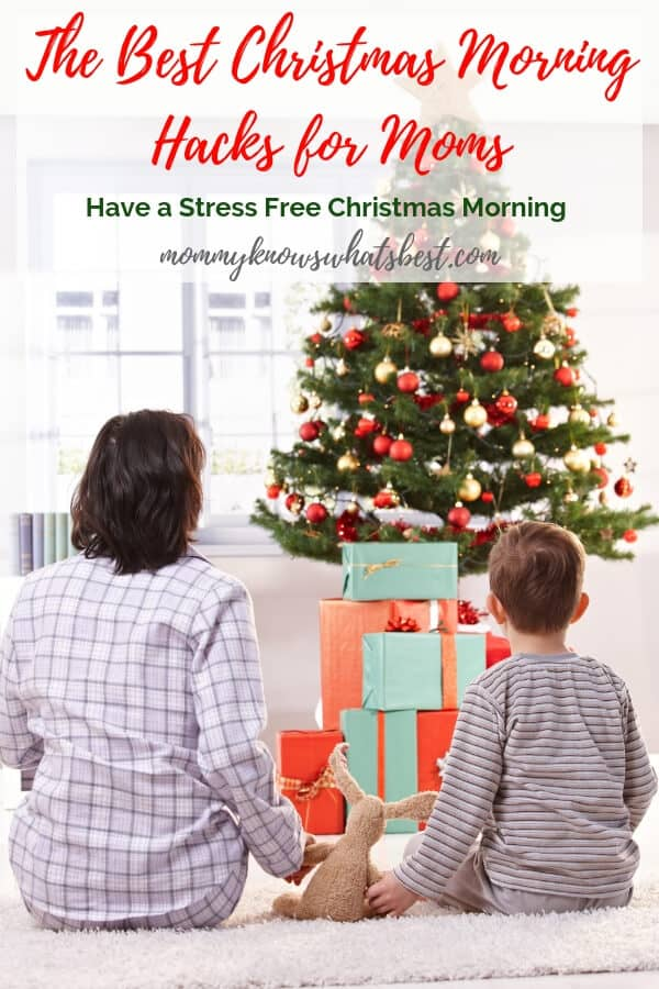 The Best Christmas Morning Hacks for Moms: Learn How to Have a Stress Free Christmas Morning (and Get a Free Printable Checklist!)