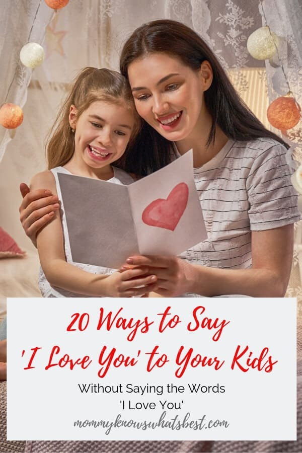 20 Ways to Say I Love You to Your Kids Without Saying the Words | How to Show Love to Your Child