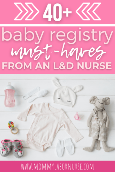 baby registry items, My Favorite Baby Registry Items (as a Labor & Delivery Nurse!)