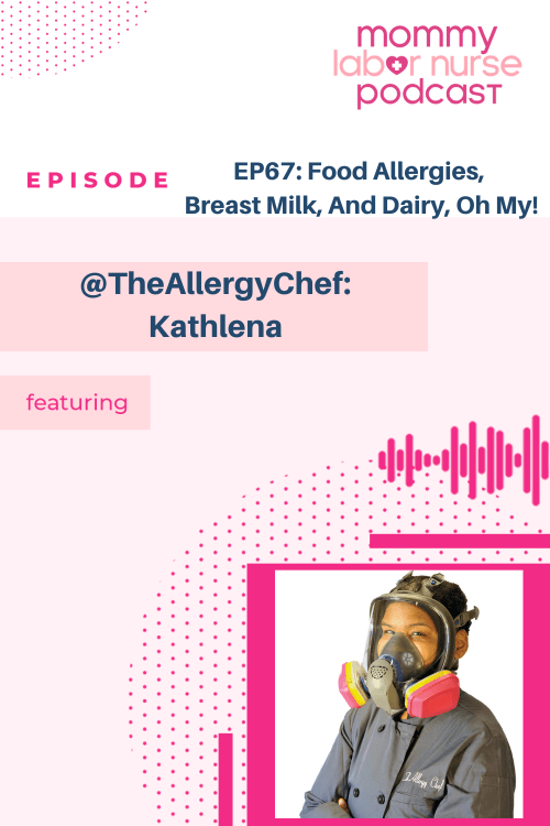 , EP67: Food Allergies, Breast Milk, And Dairy, Oh My!