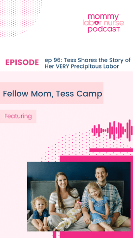 precipitous labor, EP96: Tess Shares the Story of Her VERY Precipitous Labor