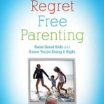 BOOK REVIEW: Regret FREE Parenting by Catherine Hickem