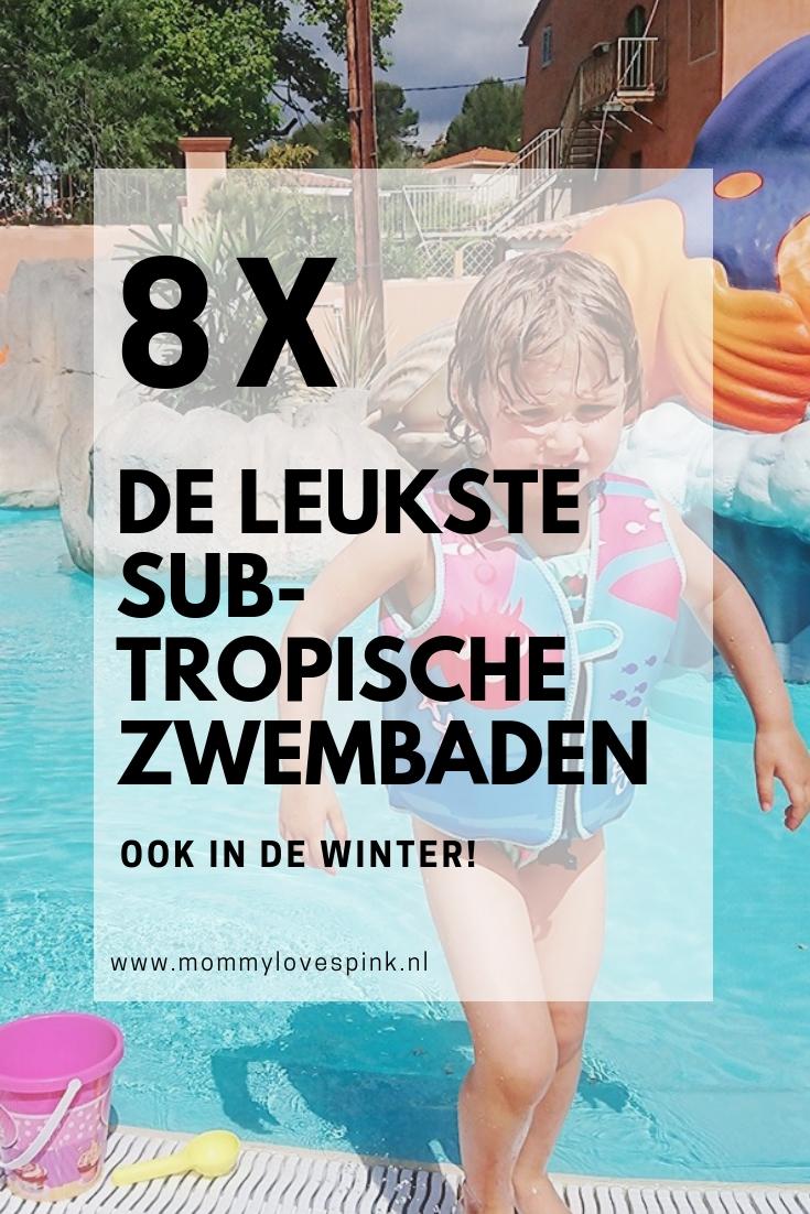 8x de leukste subtropische zwembaden - ook in de winter