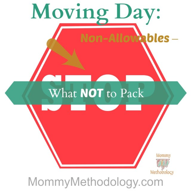 Moving Day: Non-Allowables – What NOT to Pack