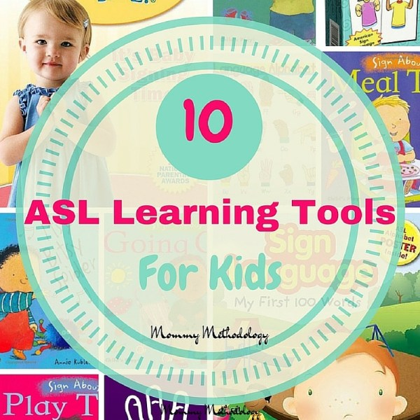 10 ASL Learning Tools for Kids
