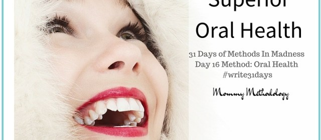 Day 16 Method: Oral Health