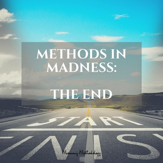 31 Days of Methods In Madness Day 31 The End