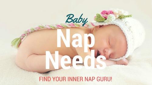 BABY NAP NEEDS x500