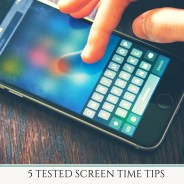 5 Tested Screen Time Tips For Your Kids In This Digital Age