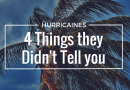 4 Things They Don't Tell you When Preparing for a Hurricane
