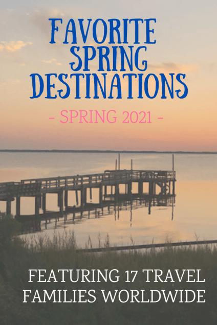 Favorite Spring Travel Destinations