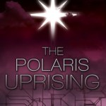 Book Review (and Giveaway!): The Polaris Uprising by Jennifer Ibarra