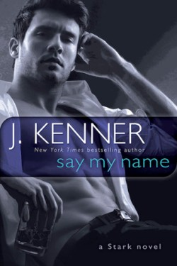 Say My Name by J Kenner – Review