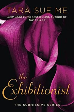 The Exhibitionist by Tara Sue Me Review