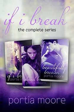 If I Break by Portia Moore Release and Review