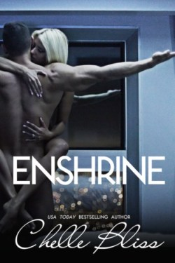 Enshrine by Chelle Bliss Blog Tour