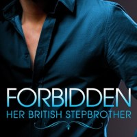 Forbidden (Her British Stepbrother #1) by Lauren Smith