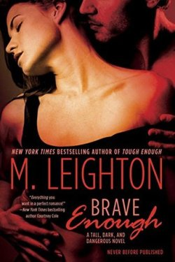 Brave Enough by M Leighton