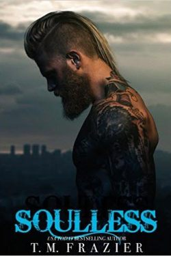 Soulless by T.M. Frazier Book Tour