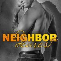 RELEASE!!  Neighbor Dearest by Penelope Ward