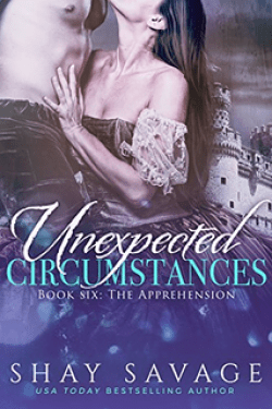 Unexpected Circumstances (book #6) by Shay Savage + 99 Cents!