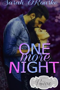 One More Night by Sarah O'Rourke