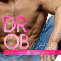 Dr Ob by Max Monroe – New Release ~ Shay's Review