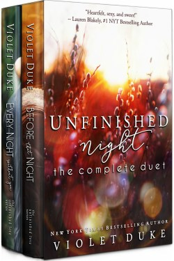 RELEASE ~ Unfinished Night: The Complete Duet  Series by Violet Duke