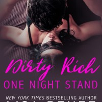 DIRTY RICH ONE NIGHT STAND by Lisa Renee Jones